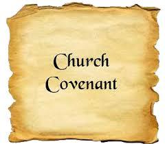 Why a Church Covenant? - Longview Baptist Church